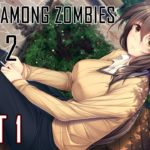 [Visual Novel] I Walk Among Zombies Vol.2 Part 1